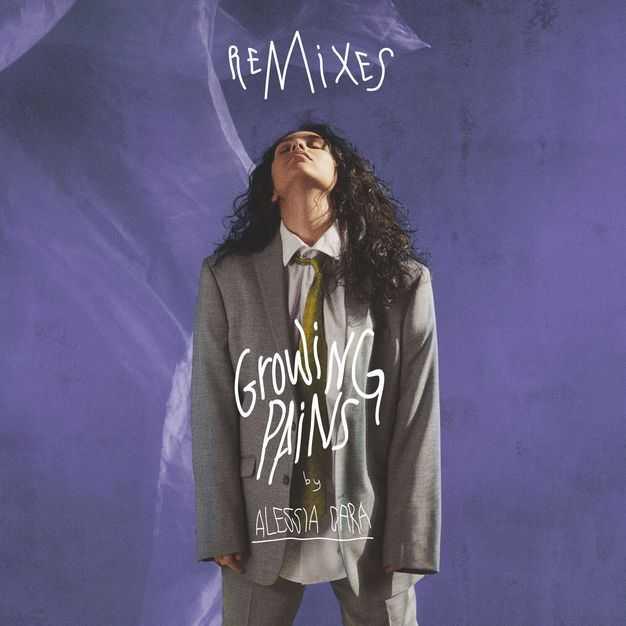 EP Stream: Alessia Cara | Growing Pains (Remixes) [Audio]