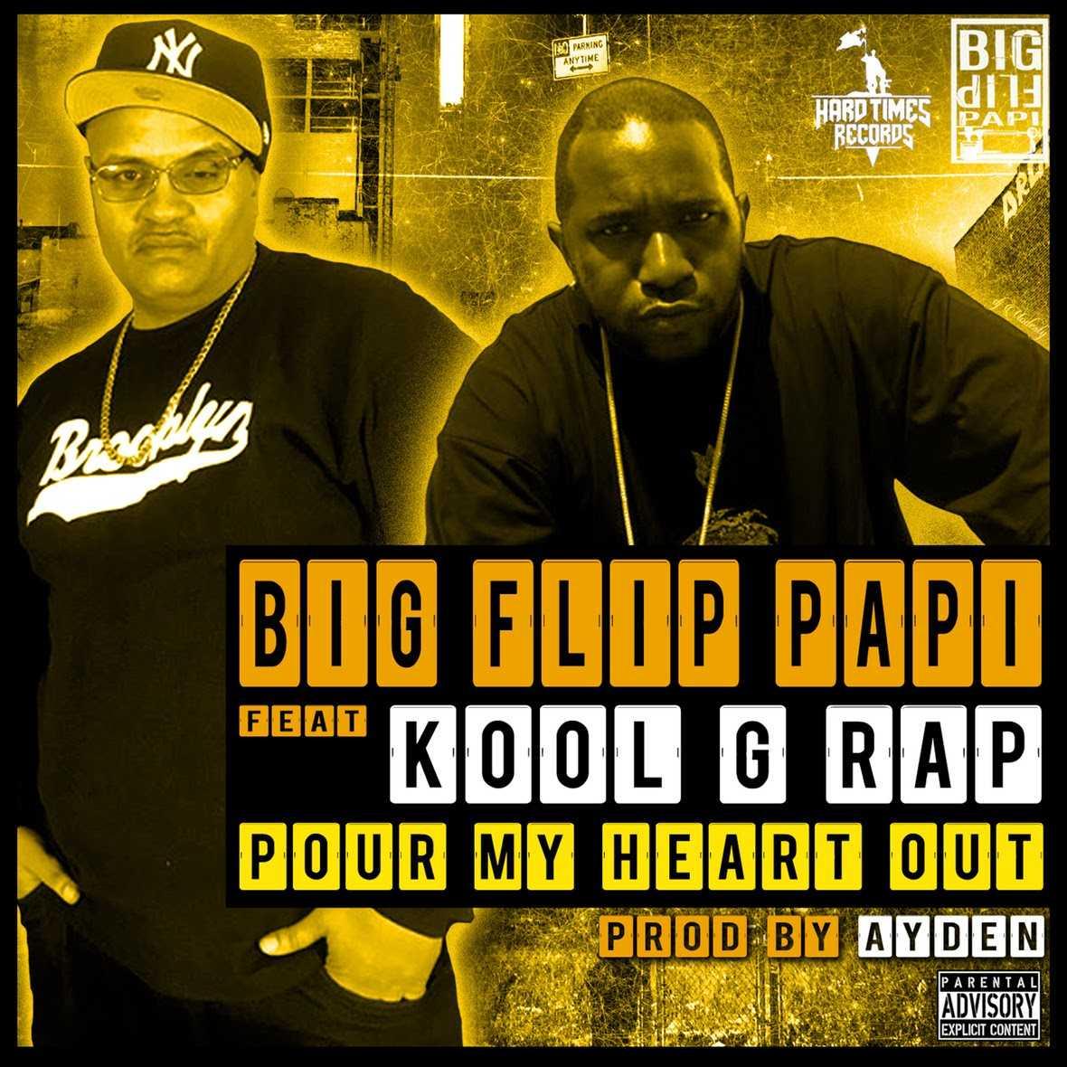 """Big Flip Papi feat. Kool G Rap """"Pour My Heart Out"""" [Audio]"""