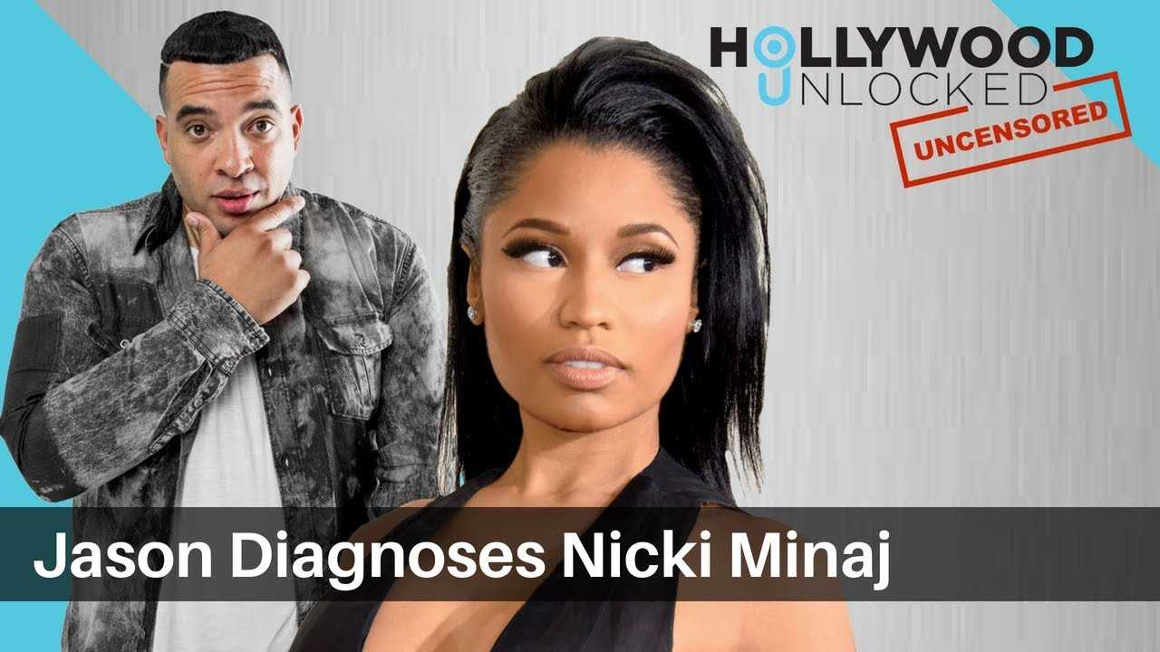 "Jason Diagnoses Nicki Minaj with ""Jealousy, Fear & Desperation"" on Hollywood Unlocked [UNCENSORED]"