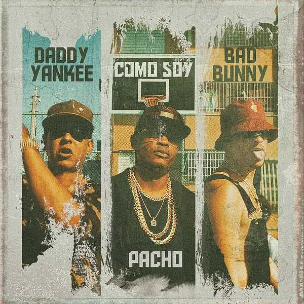 New Single: Pacho, Daddy Yankee & Bad Bunny | Como Soy [Audio Stream]