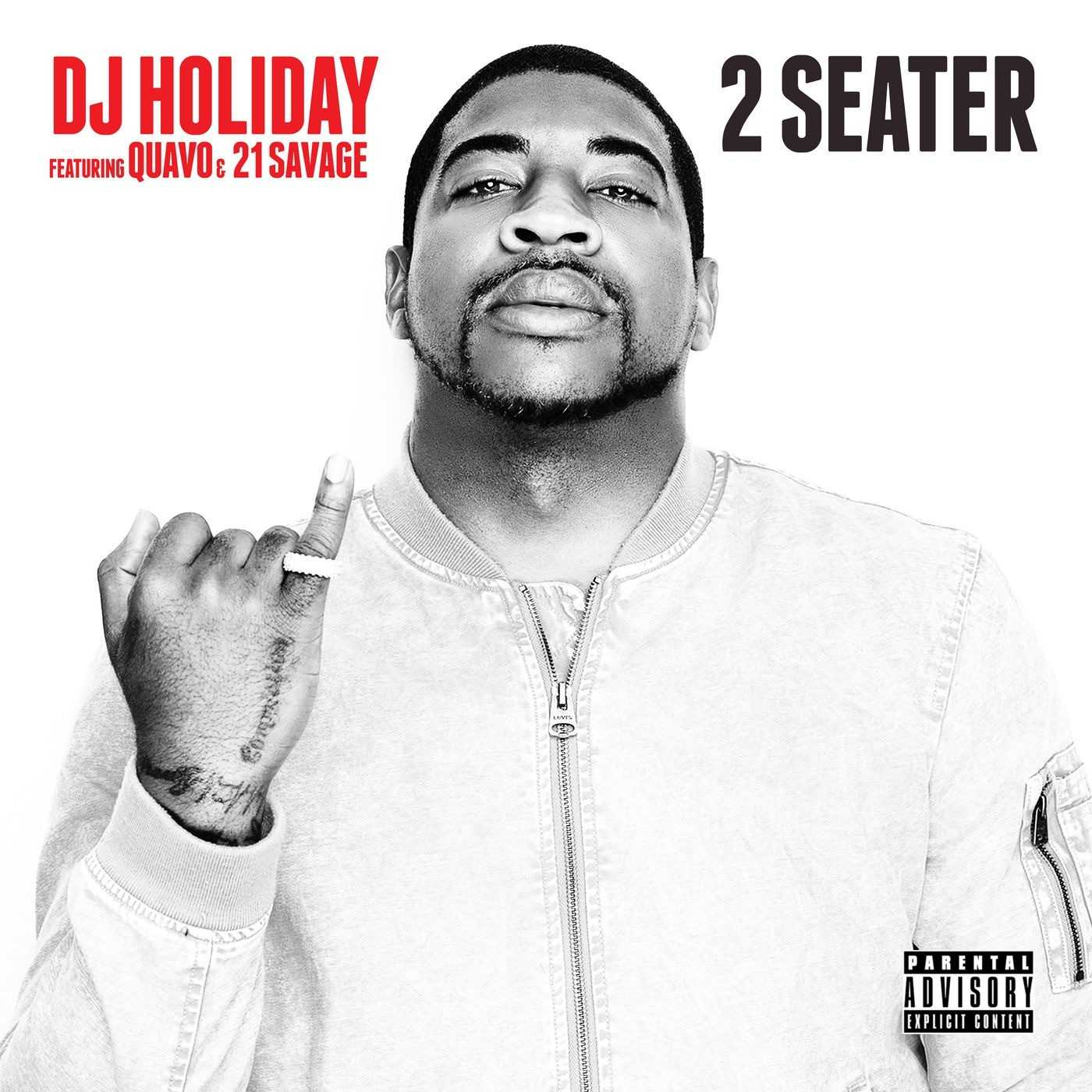 New Single: DJ Holiday | 2 Seater (feat. Quavo & 21 Savage) [Audio]