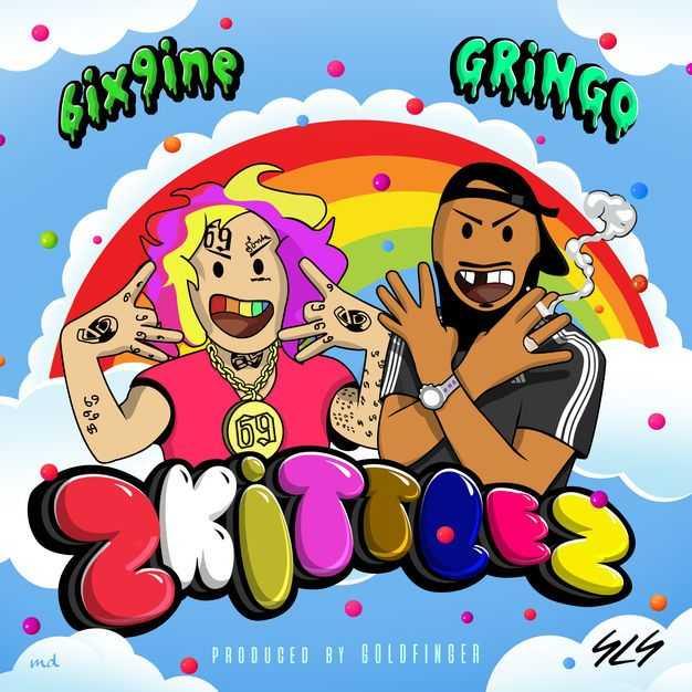 New Single: Gringo | Zkittlez (feat. 6ix9ine) [Audio]