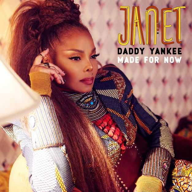New Single: Janet Jackson & Daddy Yankee | Made For Now [Audio + Video]