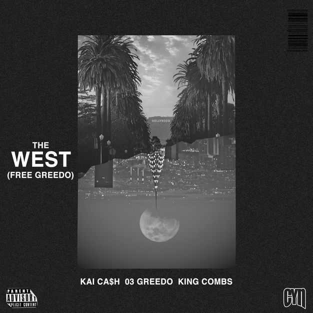 New Single: Kai Ca$h | The West (feat. 03 Greedo & King Combs) [Audio]