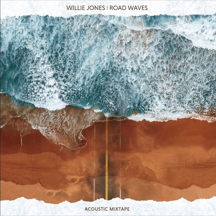 Album Stream: Willie Jones | Road Waves [Audio]