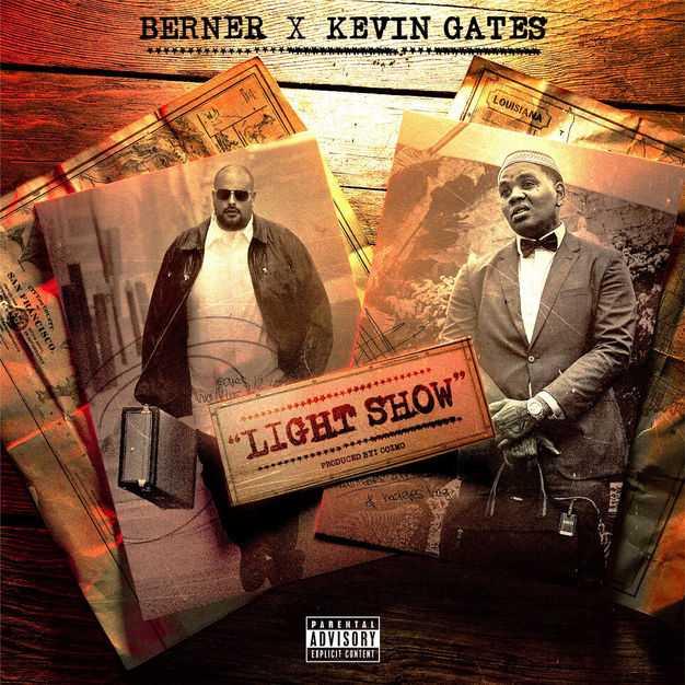 New Single: Berner | Light Show (feat. Kevin Gates) [Audio]