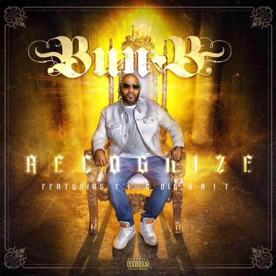 New Single: Bun B | Recognize (feat. T.I. & Big K.R.I.T.) [Audio]