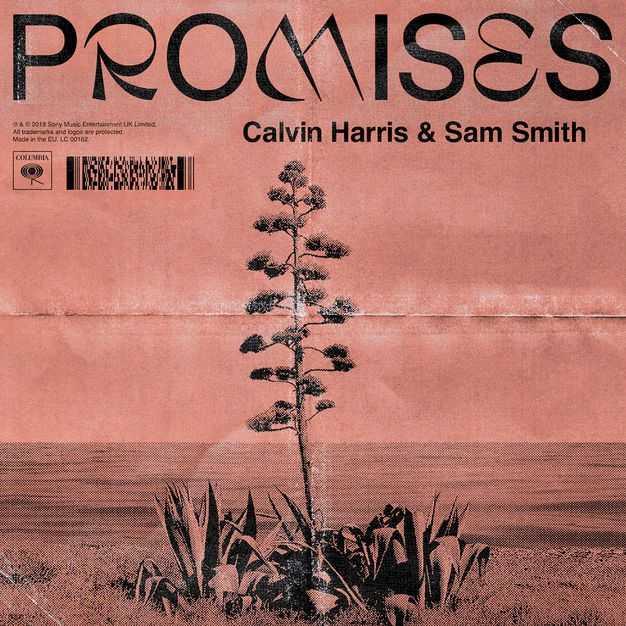 New Single: Calvin Harris, Sam Smith | Promises [Audio]