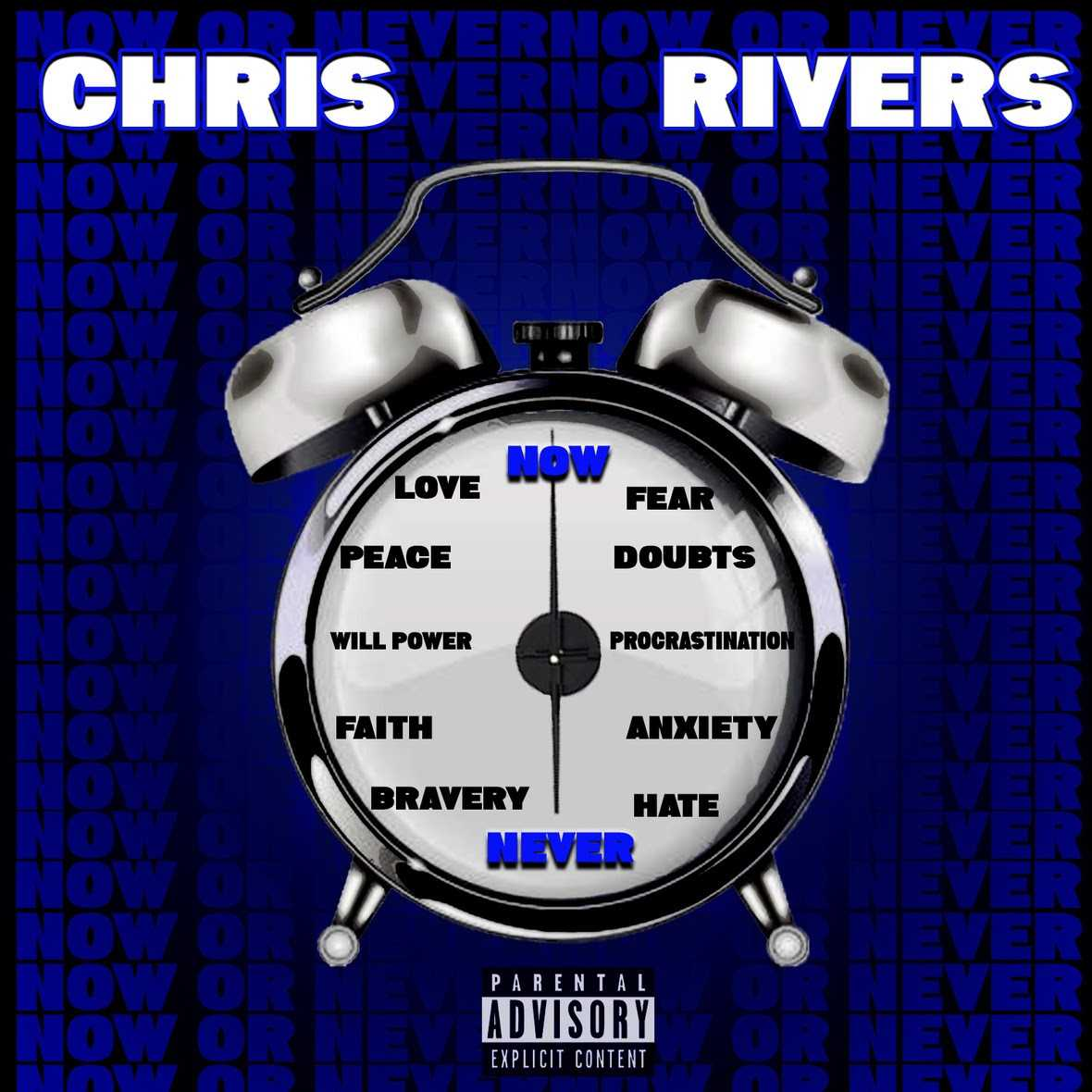 "Chris Rivers | ""Now Or Never"" (Freestyle) [Audio]"