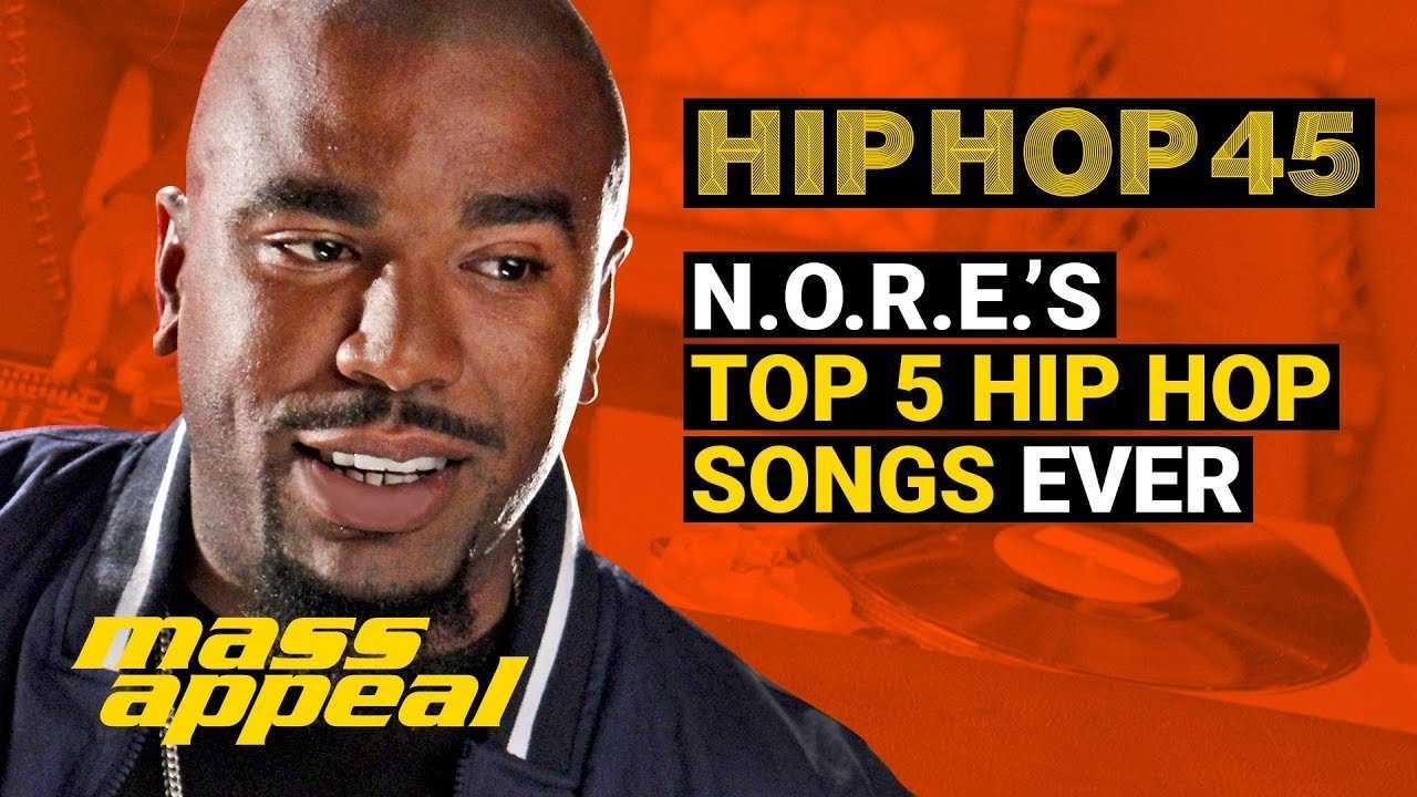 N.O.R.E.: Top 5 Hip Hop Songs Ever | Hip Hop 45 [Interview]