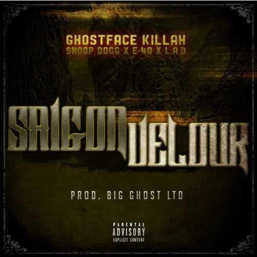 Ghostface Killah Ft. Snoop Dogg, E-40 & LA The Darkman | Saigon Velour [Audio]