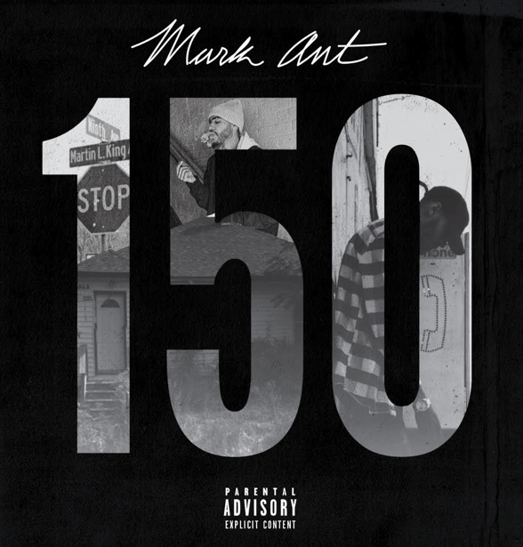 """Mark Ant Releases Debut Single """"150"""" produced by DET [Audio]"""