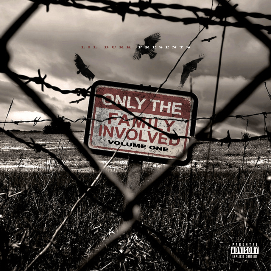 Album Stream: Only the Family | Lil Durk Presents: Only the Family Involved, Vol. 1 [Audio]