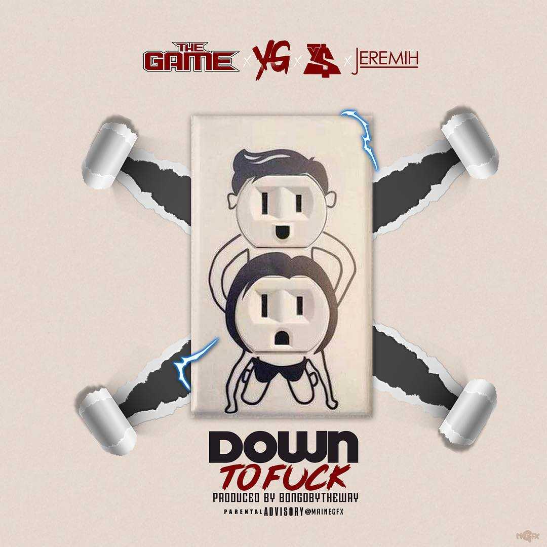 New Music: The Game Feat. YG, Ty Dolla $ign & Jeremih | Down To F#ck #DTF [Audio]