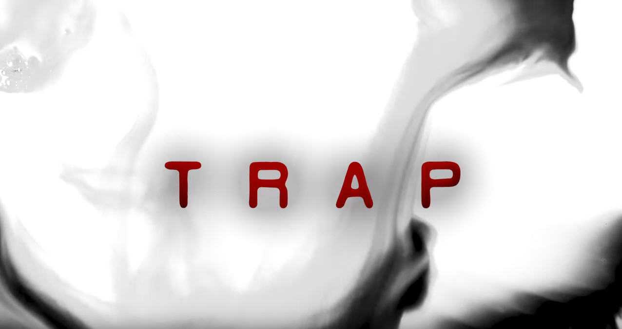 Watch: TRAP | Think Before You Move [Webseries]