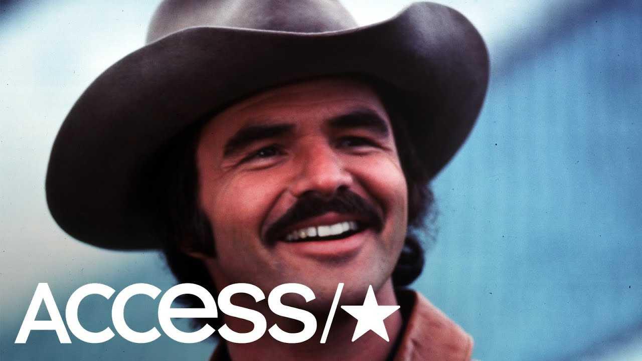 Burt Reynolds Dies At 82 Following Cardiac Arrest | Access