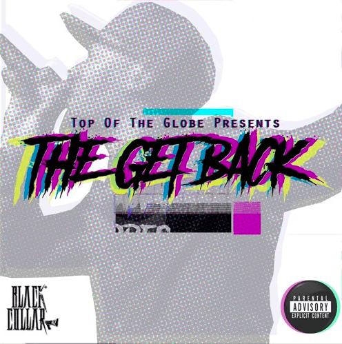 Album Stream: Black Collar Biz | The Get Back [Audio]