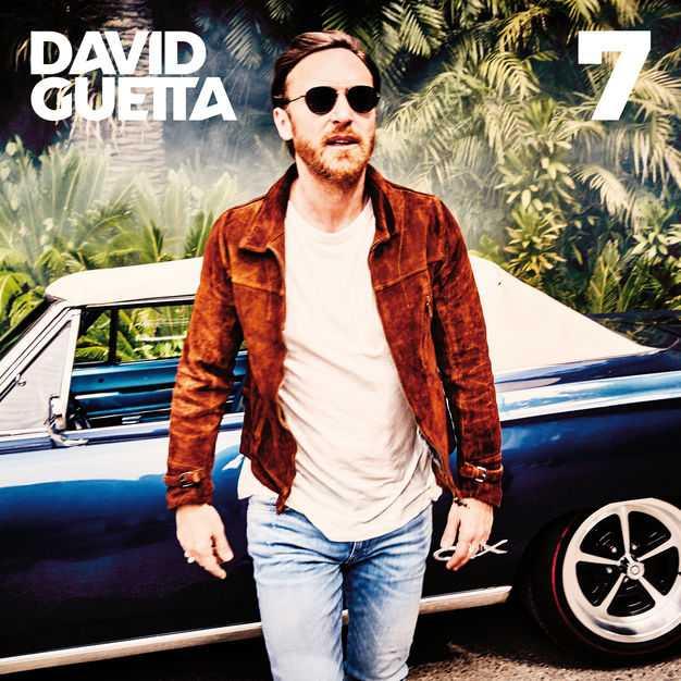 Album Stream: David Guetta | 7 [Audio]