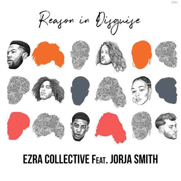 Ezra Collective | Reason in Disguise (feat. Jorja Smith) [Audio]