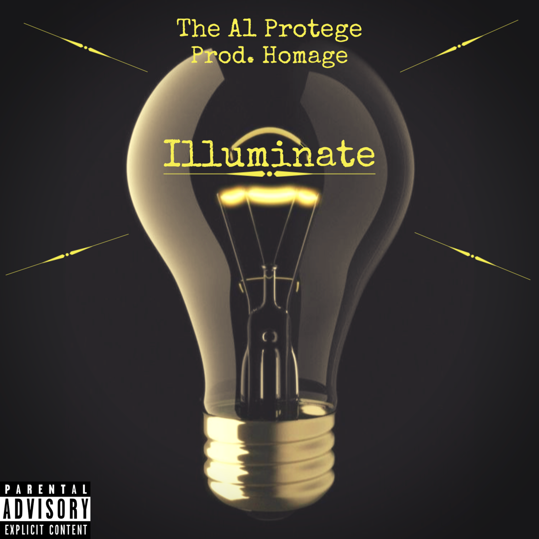 The A1 Protege Releases Illumination (Prod. Homage) [Audio]