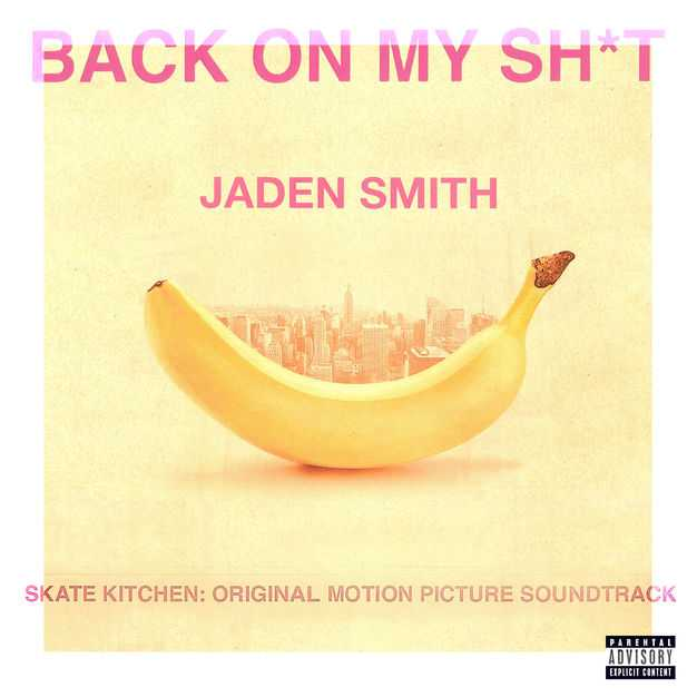 New Single: Jaden Smith | BACK ON MY SH*T [Audio]