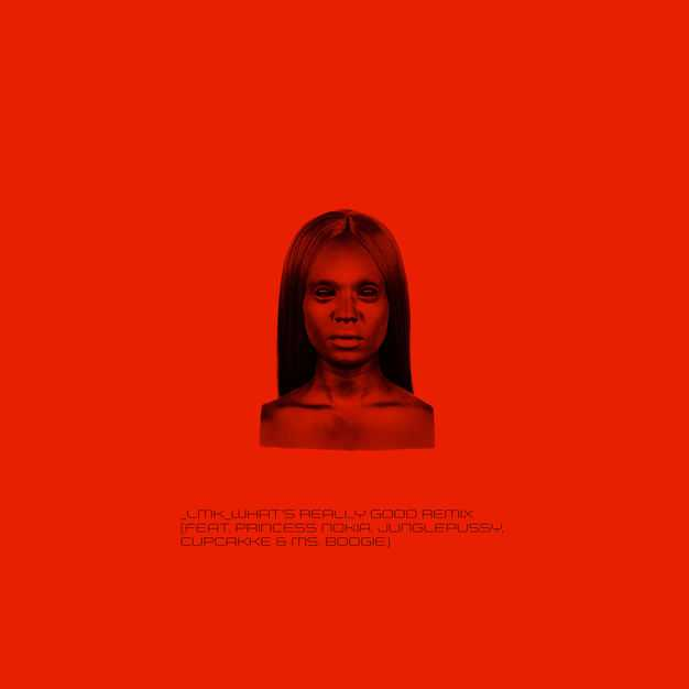 Kelela   LMK (feat. Princess Nokia, Junglepussy, cupcakKe, Ms. Boogie) [What's Really Good Remix]