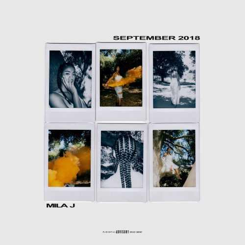 EP Stream: MILA J | SEPTEMBER 2018 [Audio]