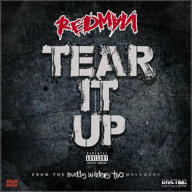New Single: Redman | Tear It Up [Audio]