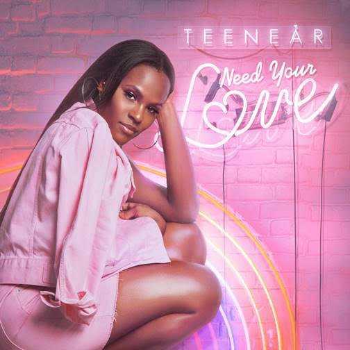 R&B Artist Teenear Drops New Single NEED YOUR LOVE [Audio]