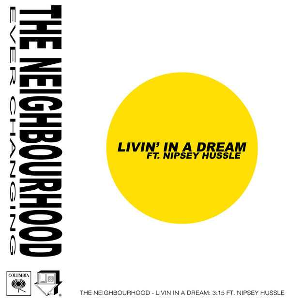 New Music: The Neighbourhood | Livin' In a Dream (feat. Nipsey Hussle) [Audio]