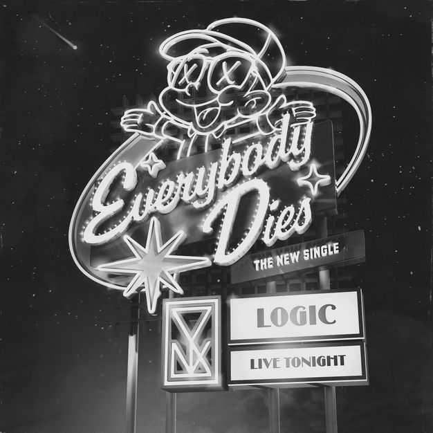 New Single: Logic | Everybody Dies [Audio]