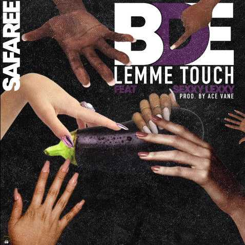 Safaree ft. Sexxy Lexxy | B.D.E (Lemme Touch) [Audio]
