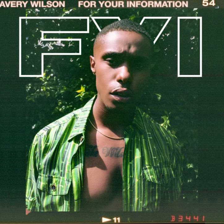R&B Sensation Avery Wilson Releases New EP 'FYI' [AUDIO]