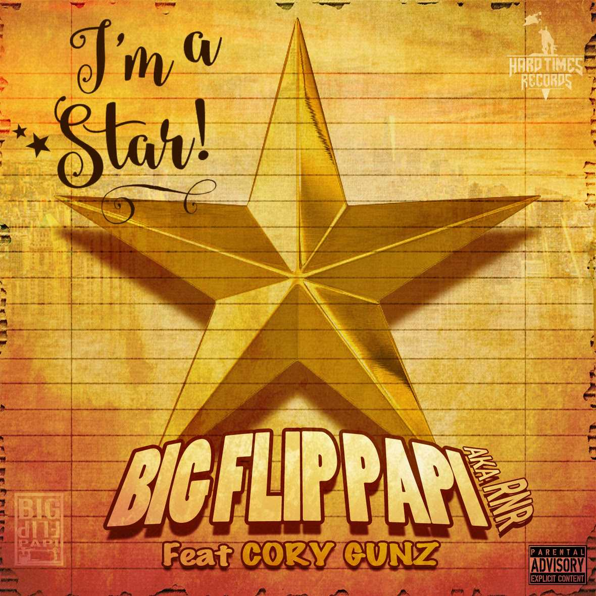 "Big Flip Papi feat. Cory Gunz ""I'm A Star"" [Audio]"