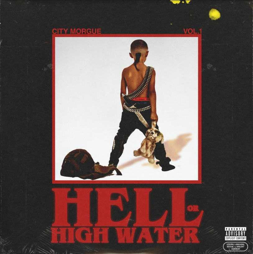 "CITY MORGUE – ""HELL OR HIGH WATER"" [MIXTAPE]"
