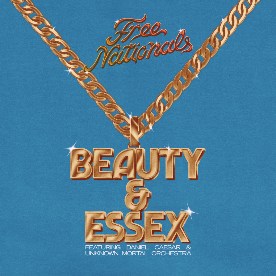 Free Nationals – Beauty & Essex (feat. Daniel Caesar & Unknown Mortal Orchestra) [Audio]