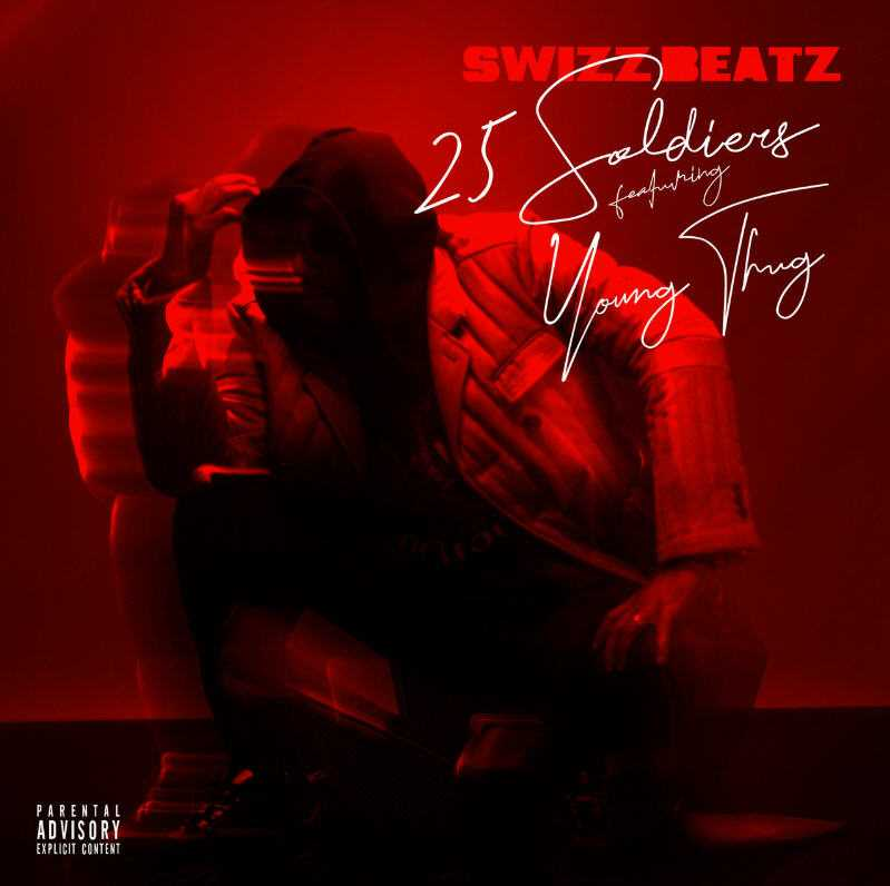 New Single: Swizz Beatz | 25 Soldiers (feat. Young Thug) [Audio]