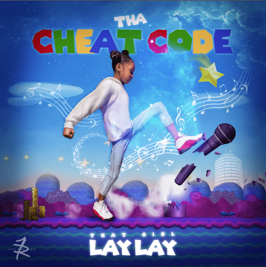 Album Stream: That Girl Lay Lay | Tha Cheat Code [Audio]