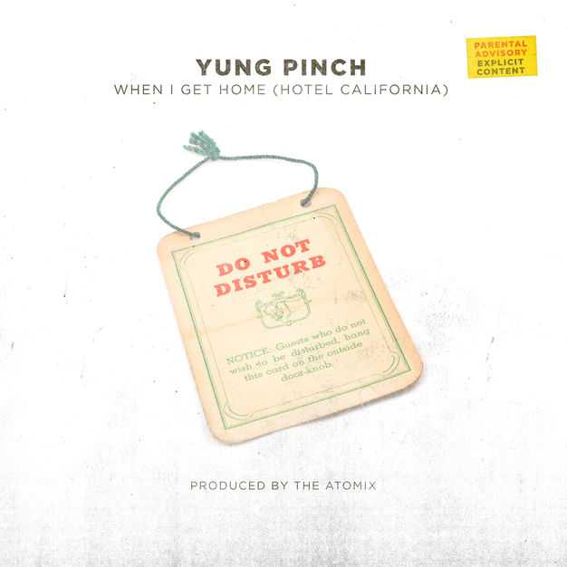 Yung Pinch | When I Get Home (Hotel California) [Audio]