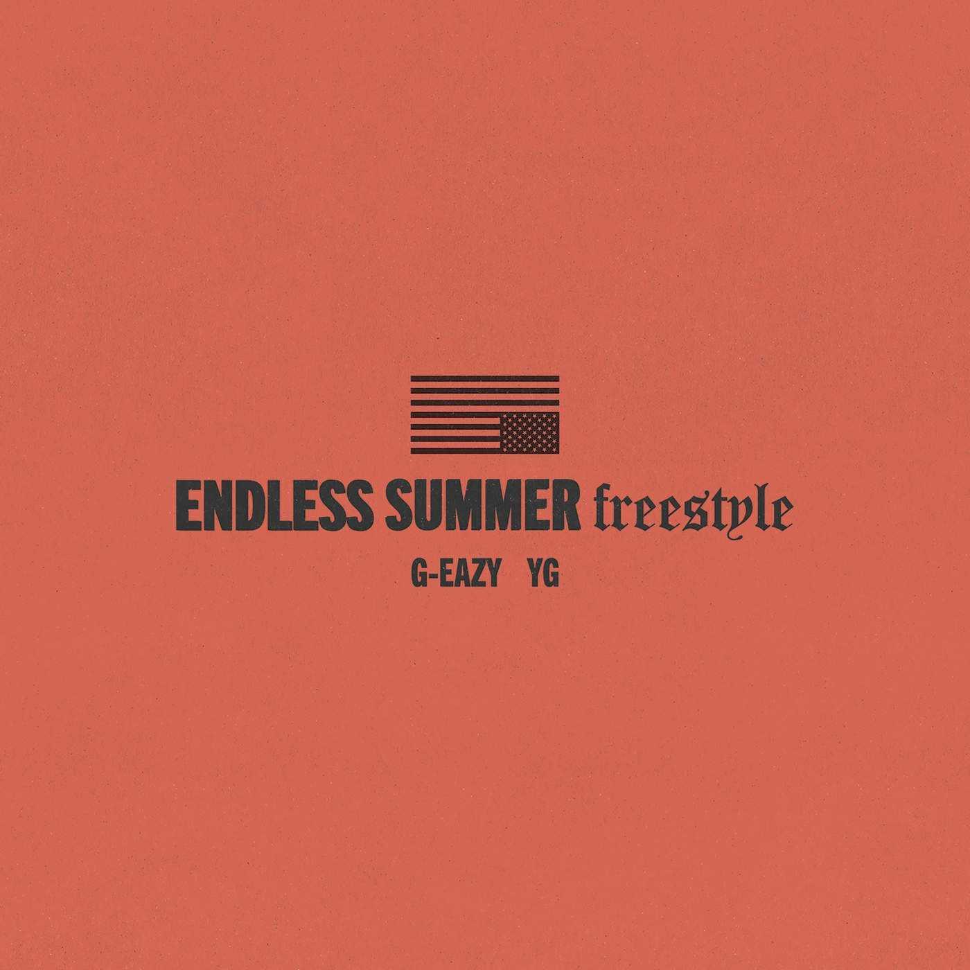 New Single: G-Eazy | Endless Summer (Freestyle) (feat. YG) [Audio]