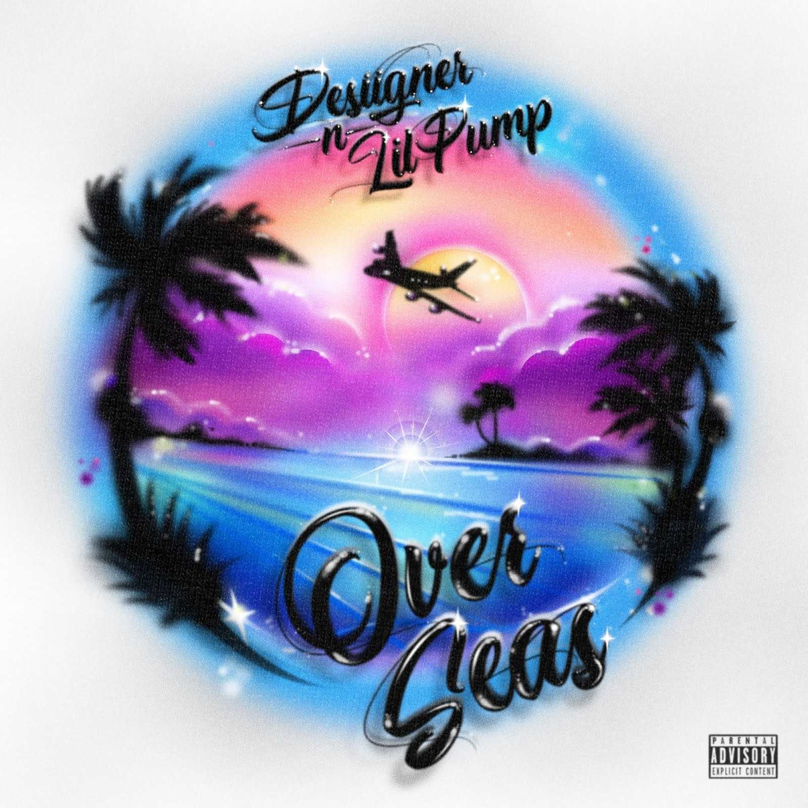 New Single: Desiigner | Overseas (feat. Lil Pump) [Audio]