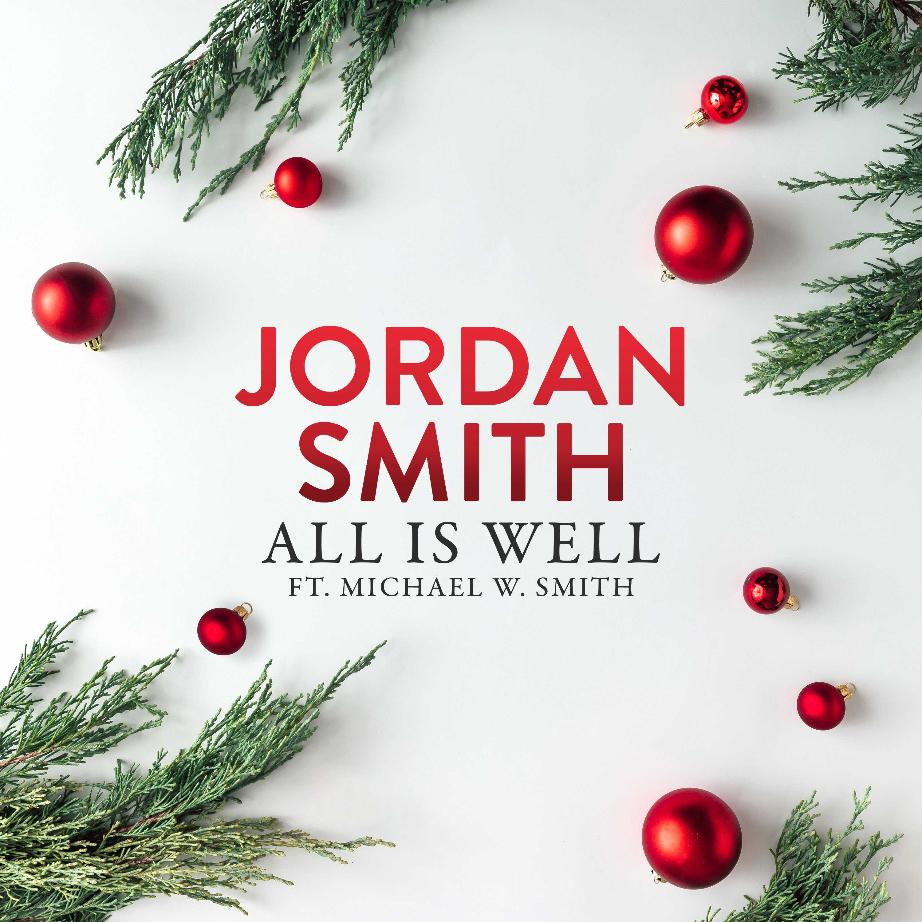 """JORDAN SMITH & MICHAEL W. SMITH RELEASE INSTANT HOLIDAY CLASSIC """"ALL IS WELL"""" [AUDIO]"""