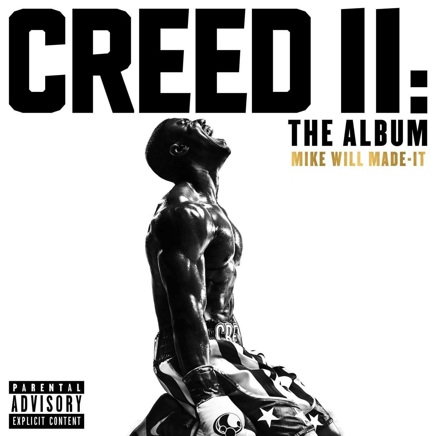 Album Stream: Mike WiLL Made-It | Creed II: The Album [Audio]