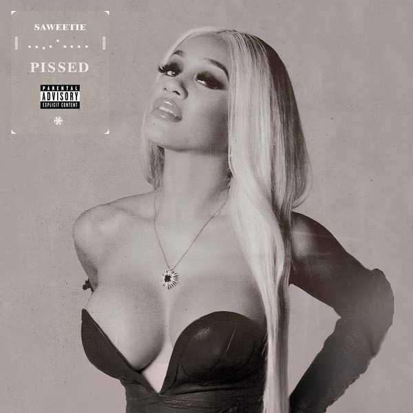 New Single: Saweetie   Pissed [Audio]