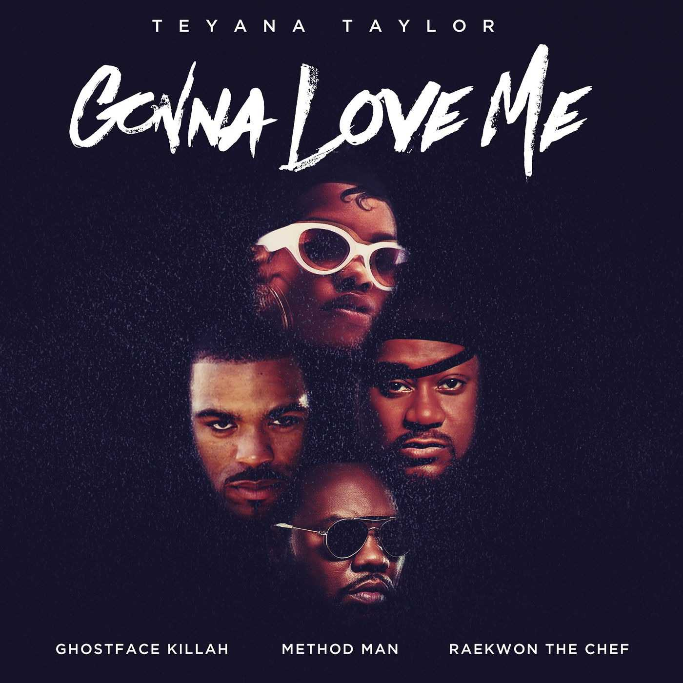 New Single: Teyana Taylor | Gonna Love Me (Remix) (feat. Ghostface Killah, Method Man & Raekwon) [Audio]