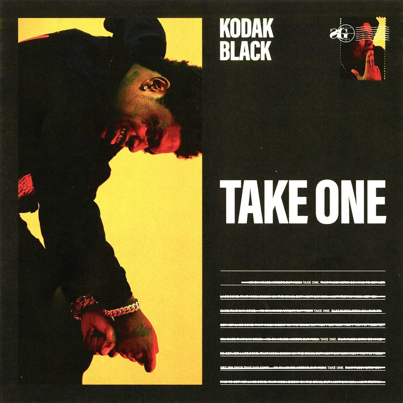 New Single: Kodak Black | Take One [Audio]