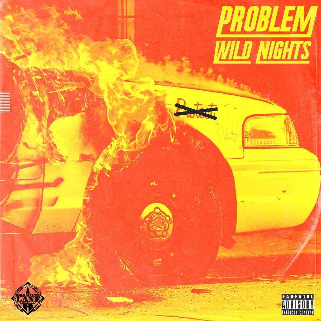 """PROBLEM DROPS """"WILD NIGHTS"""" OFF S2"""