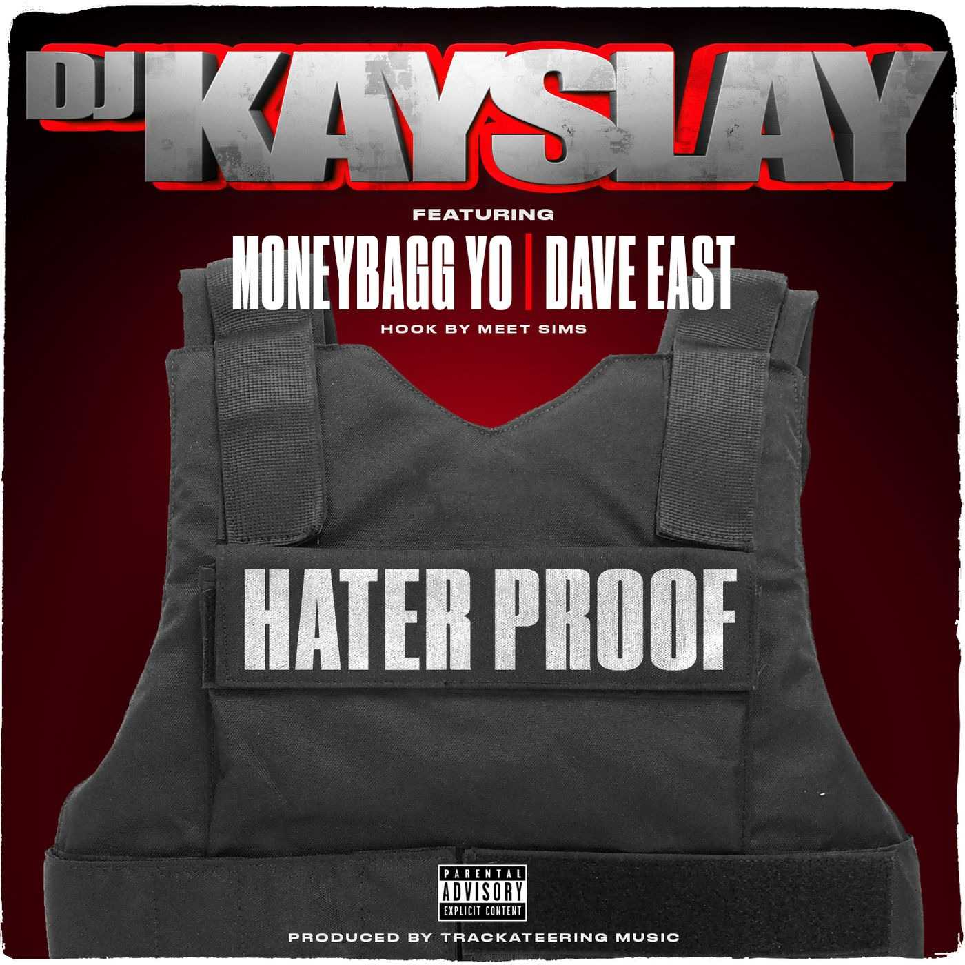 New Single: DJ Kay Slay | Hater Proof (feat. Dave East, Moneybagg Yo & Meet Sims) [Audio]