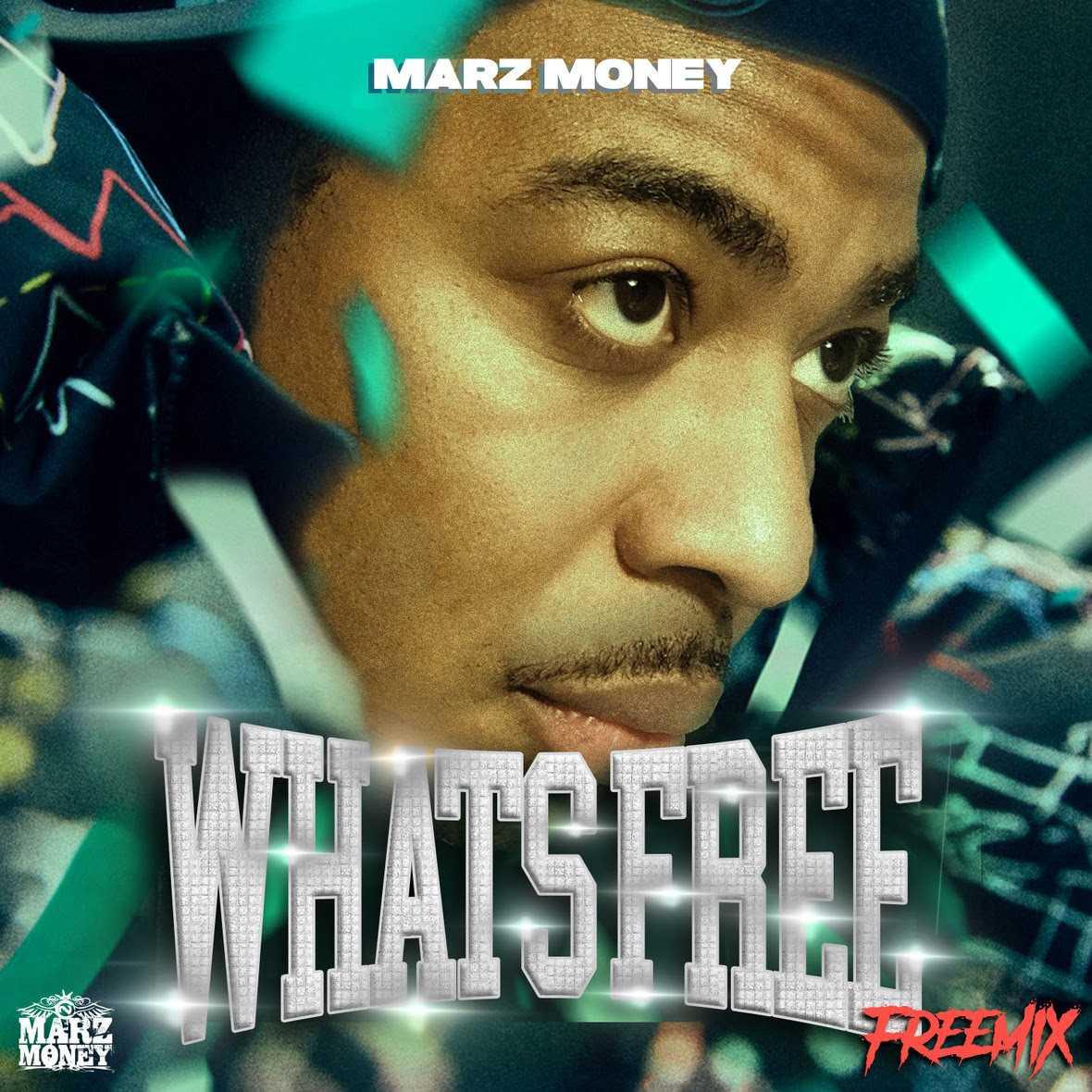 "MARZ MONEY | ""WHATS FREE"" (FREESTYLE) [AUDIO]"