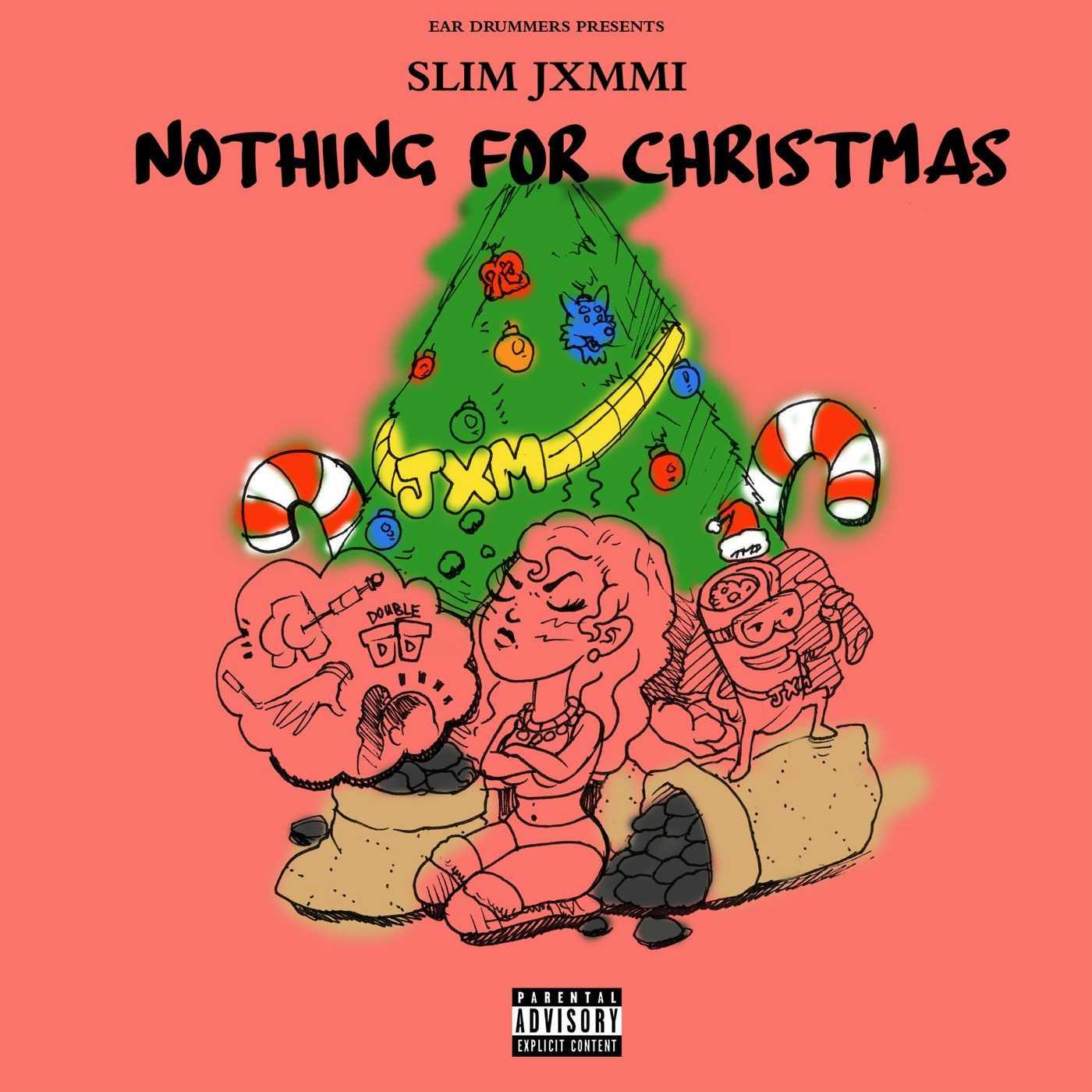 New Single: Slim Jxmmi, Rae Sremmurd & Ear Drummers | Ear Drummers Presents Nothing For Christmas [Audio]